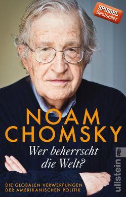 Wer beherrscht die Welt? von Chomsky,  Noam, Dürr,  Karlheinz, Juraschitz,  Norbert, Kober,  Hainer