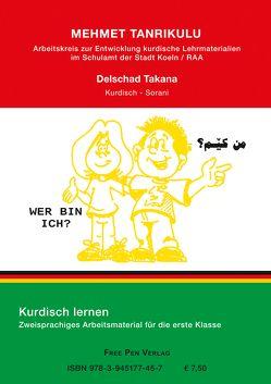 Wer bin ich? von Takana,  Delschad, Tanrikulu,  Mehmet