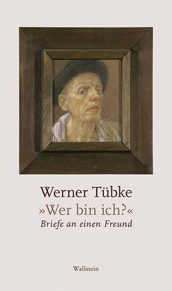 »Wer bin ich?« von Bormuth,  Matthias, Michalski,  Annika, Tübke,  Werner