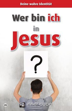 Wer bin ich in Jesus