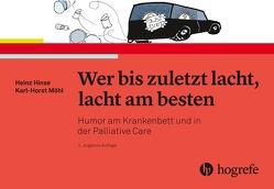 Wer bis zuletzt lacht, lacht am besten von Hinse,  Heinz, Möhl,  Karl