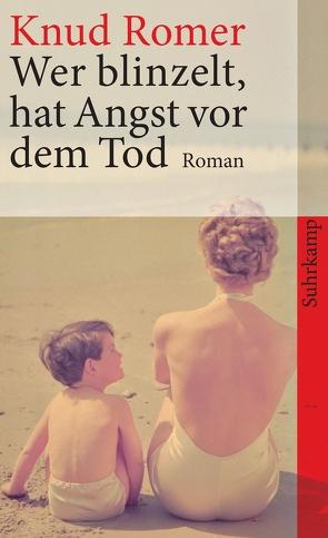 Wer blinzelt, hat Angst vor dem Tod von Romer,  Knud, Sonnenberg,  Ulrich