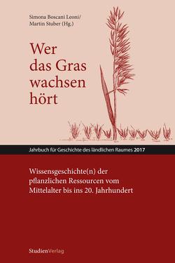 Wer das Gras wachsen hört von Boscani Leoni,  Simone, Stuber,  Martin