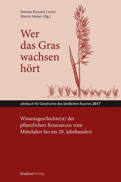 Wer das Gras wachsen hört von Boscani Leoni,  Simona, Stuber,  Martin
