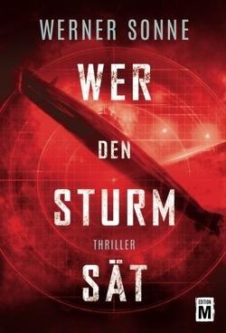 Wer den Sturm sät von Sonne,  Werner