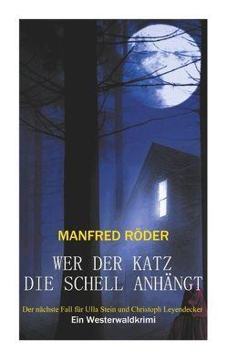 Wer der Katz die Schell anhängt von Roeder,  Manfred
