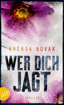 Wer dich jagt von Novak,  Brenda, Thon,  Wolfgang