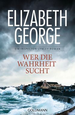Wer die Wahrheit sucht von George,  Elizabeth, Sandberg-Ciletti,  Mechtild