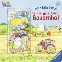 Wer fährt wo? Fahrzeuge auf dem Bauernhof von Gernhäuser,  Susanne, Weller,  Ursula