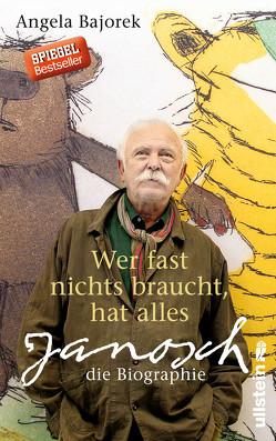 Wer fast nichts braucht, hat alles von Bajorek,  Angela, Schulz,  Paulina