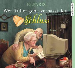 Wer früher geht, verpasst den Schluss von Berlinghof,  Ursula, Paris,  P. I.