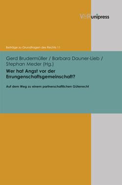 Wer hat Angst vor der Errungenschaftsgemeinschaft? von Brudermüller,  Gerd, Dauner-Lieb,  Barbara, Meder,  Stephan
