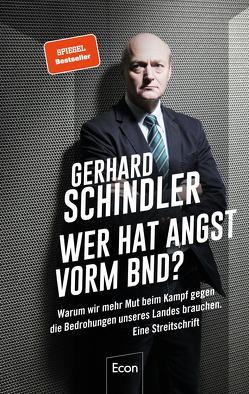 Wer hat Angst vorm BND? von Schindler,  Gerhard