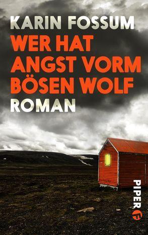 Wer hat Angst vorm bösen Wolf von Fossum,  Karin, Haefs,  Gabriele