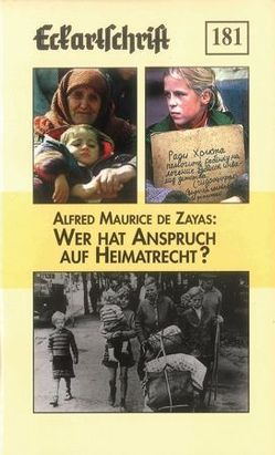 Wer hat Anspruch auf Heimatrecht? von de Zayas,  Alfred Maurice