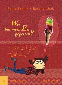 Wer hat mein Eis gegessen? (Urdu-Deutsch) von Dünges,  Petra, Ishak,  Racelle, Tahir,  Amtul Manan, Zaghir,  Rania