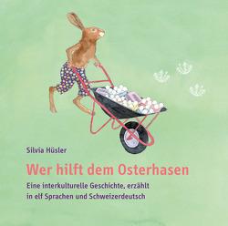 Wer hilft dem Osterhasen, Audio-CD von Hüsler,  Silvia