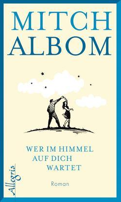 Wer im Himmel auf dich wartet von Albom,  Mitch, Winter,  Jochen