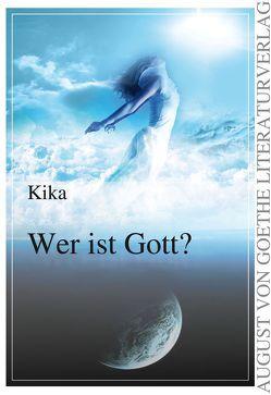 Wer ist Gott? von KIKA