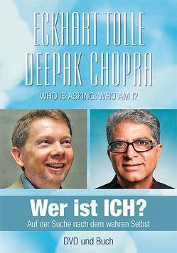 Wer ist ICH? von Chopra,  Deepak, Görden,  Thomas, Tolle,  Eckhart