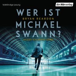 Wer ist Michael Swann? von Reardon,  Bryan