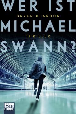 Wer ist Michael Swann? von Baisch,  Alexandra, Reardon,  Bryan