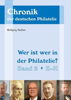 Wer ist wer in der Philatelie? von Maassen,  Wolfgang