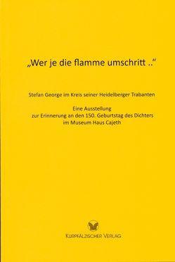 """""""Wer je die flamme umschritt .."""" von Hatry,  Thomas, Mumm,  Hans-Martin"""