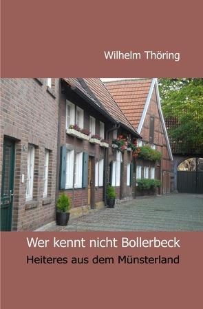 Wer kennt nicht Bollerbeck  Erzählungen von Thöring,  Wilhelm