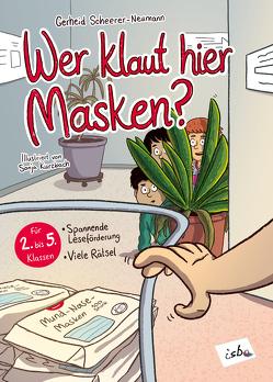 Wer klaut hier Masken? von Kurzbach,  Sonja, Scheerer-Neumann,  Gerheid