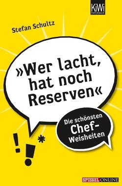 »Wer lacht, hat noch Reserven« von Bauer,  Dominik, Hauck,  Elias, Schultz,  Stefan