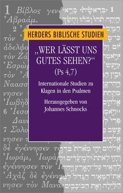 """""""Wer lässt uns Gutes sehen?"""" (Ps 4,7) von Schnocks,  Johannes"""