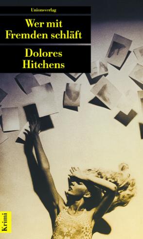 Wer mit Fremden schläft von Hitchens,  Dolores, Nichau,  Hans-Ulrich