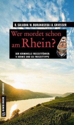 Wer mordet schon am Rhein? von Buranaseda,  Nadine, Grießer ,  Anne, Saladin,  Barbara