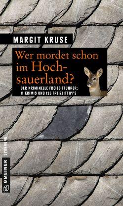 Wer mordet schon im Hochsauerland? von Kruse,  Margit