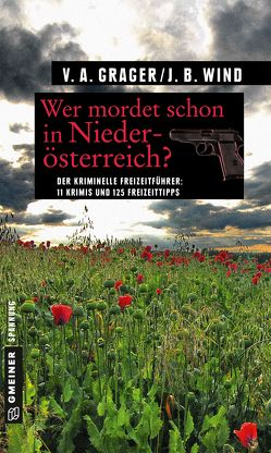 Wer mordet schon in Niederösterreich? von Grager,  Veronika A., Wind,  Jennifer B.