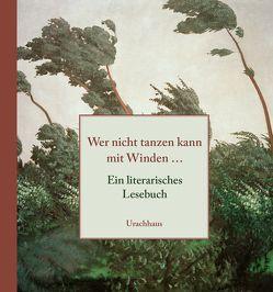 Wer nicht tanzen kann mit Winden… von Limbrunner,  Alfons
