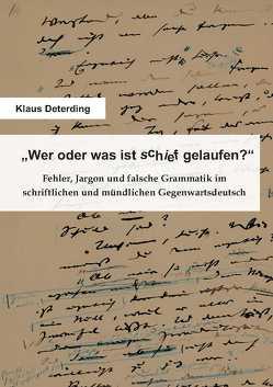 """""""Wer oder was ist schief gelaufen?"""" von Deterding,  Klaus"""