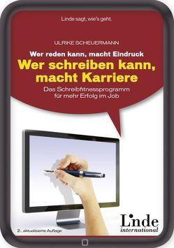 Wer reden kann, macht Eindruck – wer schreiben kann, macht Karriere von Scheuermann,  Ulrike