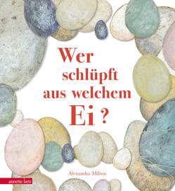 Wer schlüpft aus welchem Ei? von Lawall,  Christiane, Milton,  Alexandra
