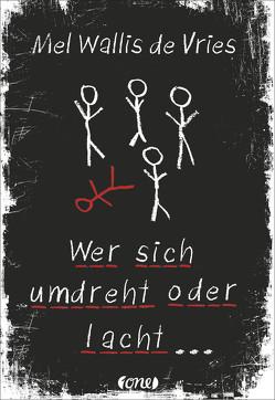 Wer sich umdreht oder lacht … von Kiefer,  Verena, Wallis de Vries,  Mel