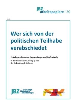Wer sich von der politischen Teilhabe verabschiedet von Degener-Berger,  Ernestine, Spielmann,  Walter, Wally,  Stefan
