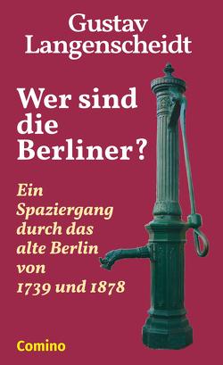 Wer sind die Berliner? von Langenscheidt,  Gustav, Paul,  Seeliger