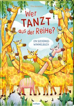 Wer tanzt aus der Reihe? Ein Suchspaß-Wimmelbuch von Gertenbach,  Pina
