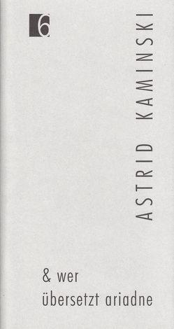 Jahresgabe der Literarischen Gesellschaft / & wer übersetzt ariadne von Berner,  Andreas, Colini,  Laura, Kaminski,  Astrid, Matz-Langensiepen,  Barbara