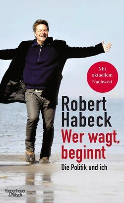 Wer wagt, beginnt von Habeck,  Robert