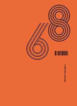 Wer war 1968? von Georg,  Schöllhammer, Hedwig,  Saxenhuber, Johannes,  Porsch