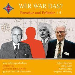 Wer war das? Forscher und Erfinder 5 von Demtrøder,  Till, Schulz-Reiss,  Christine