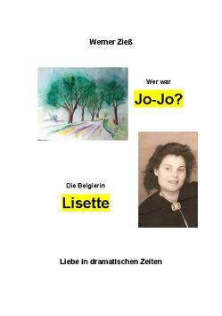 Wer war Jo-Jo? – Die Belgierin Lisette von Zieß,  Werner