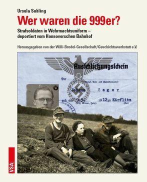 Wer waren die 999er? von Suhling,  Ursula